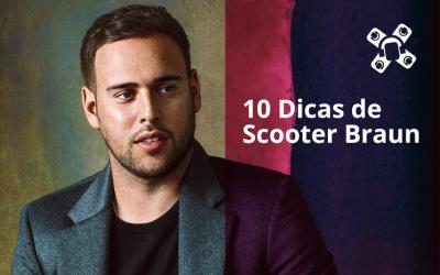 Scooter Braun (manager de David Guetta, Martin Garrix e Steve Angello) revela 10 Segredos de Sucesso na Carreira